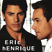 Eric, Henrique – Eric & Henrique
