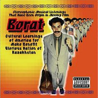 Various Artists.. – Borat: Stereophonic Musical Listenings That Have Been Origin In Moving Film