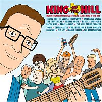 Various Artists.. – King Of The Hill [Original Television Soundtrack]