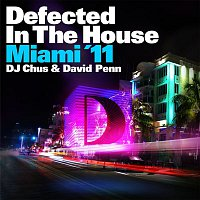 David Herrero – Defected In The House Miami '11 mixed by DJ Chus & David Penn