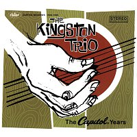 The Kingston Trio – The Capitol Years