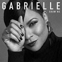 Gabrielle – Show Me