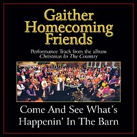 Bill & Gloria Gaither – Come And See What's Happenin' In The Barn [Performance Tracks]