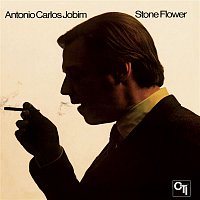 Antonio Carlos Jobim – Stone Flower (CTI Records 40th Anniversary Edition - Original recording remastered)