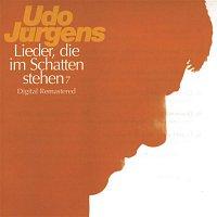 Udo Jürgens – Lieder, die im Schatten stehen 7
