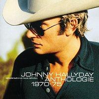 Johnny Hallyday – Anthologie 1970/1975