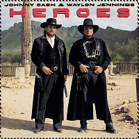Johnny Cash, Waylon Jennings – Heroes