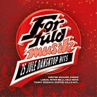 Various Artists.. – For Fuld Musik - 25 Danske Jule Dansktop Hits