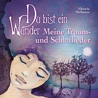 Přední strana obalu CD Du bist ein Wunder - Meine Traum- und Schlaflieder
