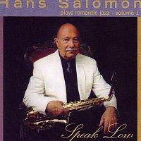 Hans Salomon – Speak low