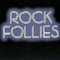 Rock Follies – Rock Follies