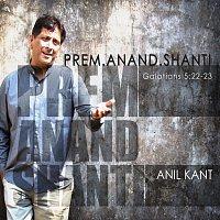 Anil Kant – Prem Anand Shanti
