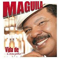 Maguila – Vida De Campeao