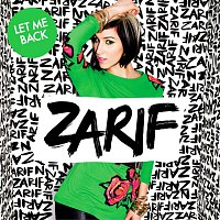 Zarif – Let Me Back