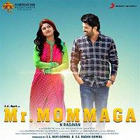 N.R. Raghunanthan, Dimple, Sri Gowri, Vaishnavi, Priya Hemesh, Prashasthi, Keerthana, Ruchitha – Mr. Mommaga (Original Motion Picture Soundtrack)