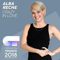 Alba Reche – Crazy In Love [Operación Triunfo 2018]