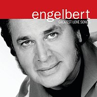 Engelbert Humperdinck – Greatest Love Songs