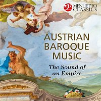 Various Artists.. – Austrian Baroque Music: The Sound of an Empire