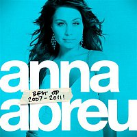 Anna Abreu – Best of 2007-2011!