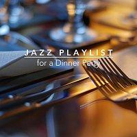 Různí interpreti – Jazz Playlist for a Dinner Party