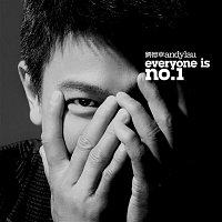 Andy Lau – Everyone Is No. 1