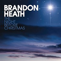 Brandon Heath – The Night Before Christmas