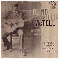Blind Willie McTell – Broke Down Engine Blues