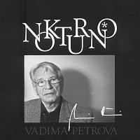 Různí interpreti – Nokturno Vadima Petrova
