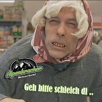 Alpenkracher – Geh bitte schleich di