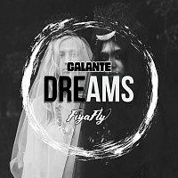 Galante, Fiyafly – Dreams