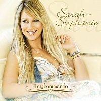 Sarah-Stephanie – HERZKOMMANDO