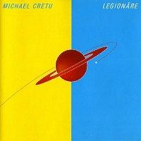 Michael Cretu – Legionare