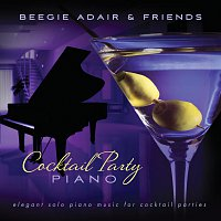 Přední strana obalu CD Cocktail Party Piano: Elegant Solo Piano Music For Cocktail Parties
