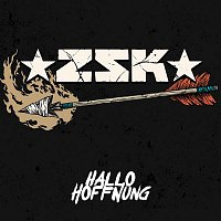 ZSK – Hallo Hoffnung