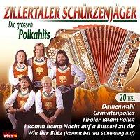 Zillertaler Schurzenjager – Die grossen Polkahits