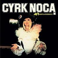 Maryla Rodowicz – Cyrk Nocą