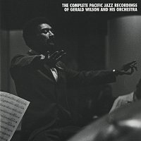 Gerald Wilson & His Orchestra – The Complete Pacific Jazz Recordings Of Gerald Wilson And His Orchestra [Remastered]
