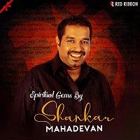 Shankar Mahadevan, Sumeet Tappoo – Spiritual Gems By Shankar Mahadevan