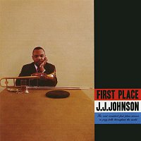 J.J. Johnson – First Place (Expanded)