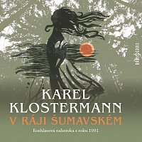 Různí interpreti – Klostermann: V ráji šumavském (MP3-CD)
