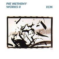 Pat Metheny – Works II