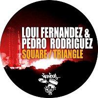 Loui Fernandez, Pedro Rodriguez – Square / Triangle