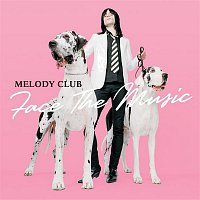 Melody Club – Face The Music