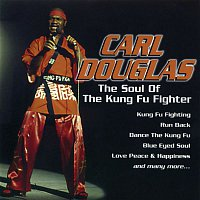 Carl Douglas – The Soul of the Kung Fu Fighter