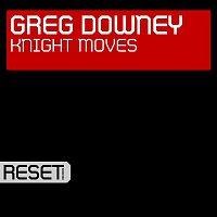 Greg Downey – Knight Moves