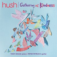 Přední strana obalu CD Gathering Of Kindness [The Hush Collection, Vol. 19]