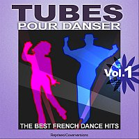Přední strana obalu CD Tubes pour danser - The Best French Dance Hits - Vol. 1