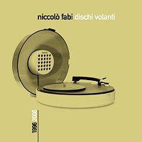 Niccolo Fabi – Dischi Volanti 1996-2006