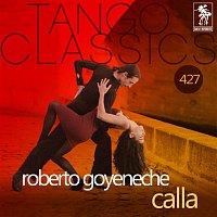 Roberto Goyeneche – Calla (Historical Recordings)