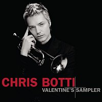 Chris Botti – Valentine's Sampler